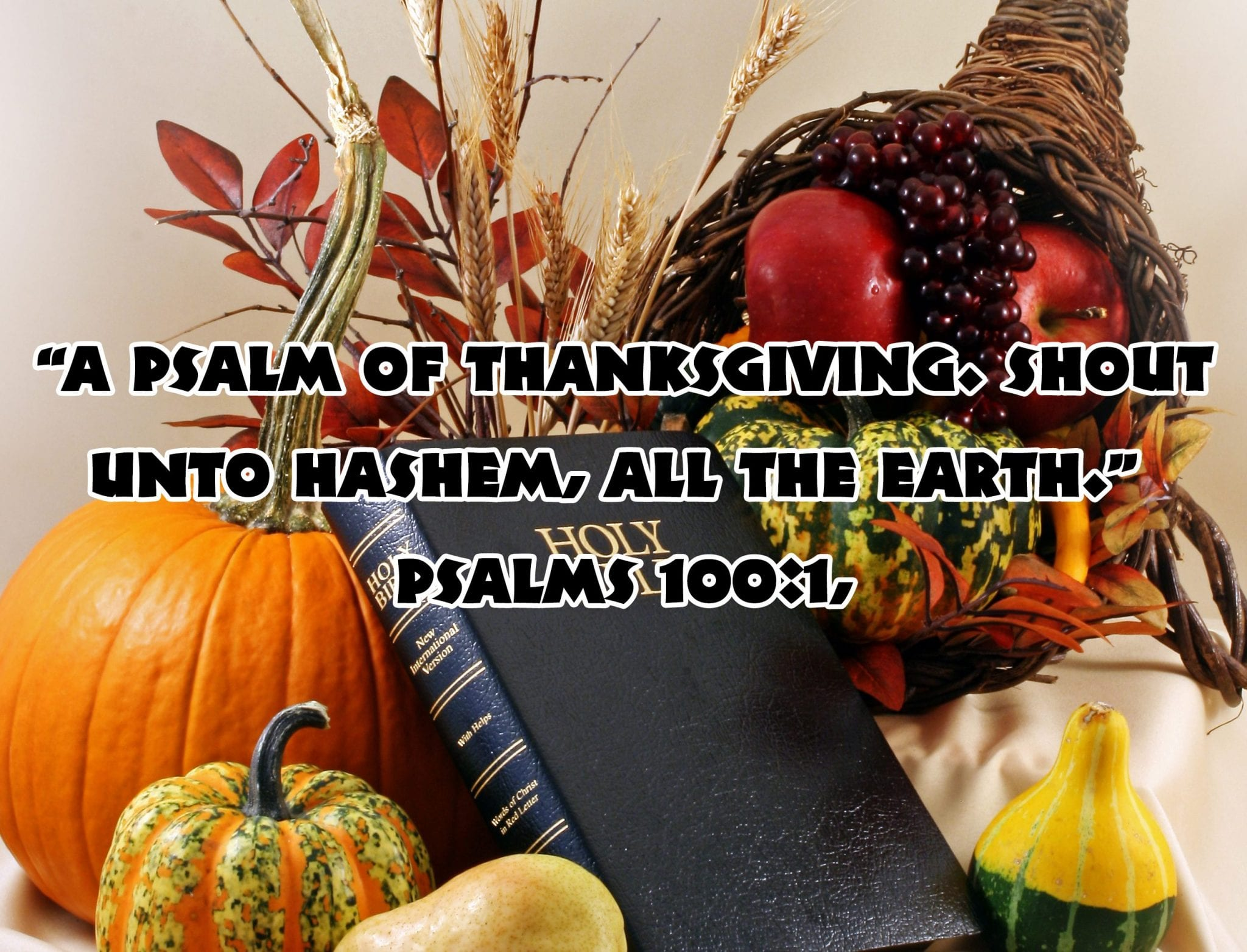 How Israel Created Thanksgiving: The Biblical Roots of America's Holiday