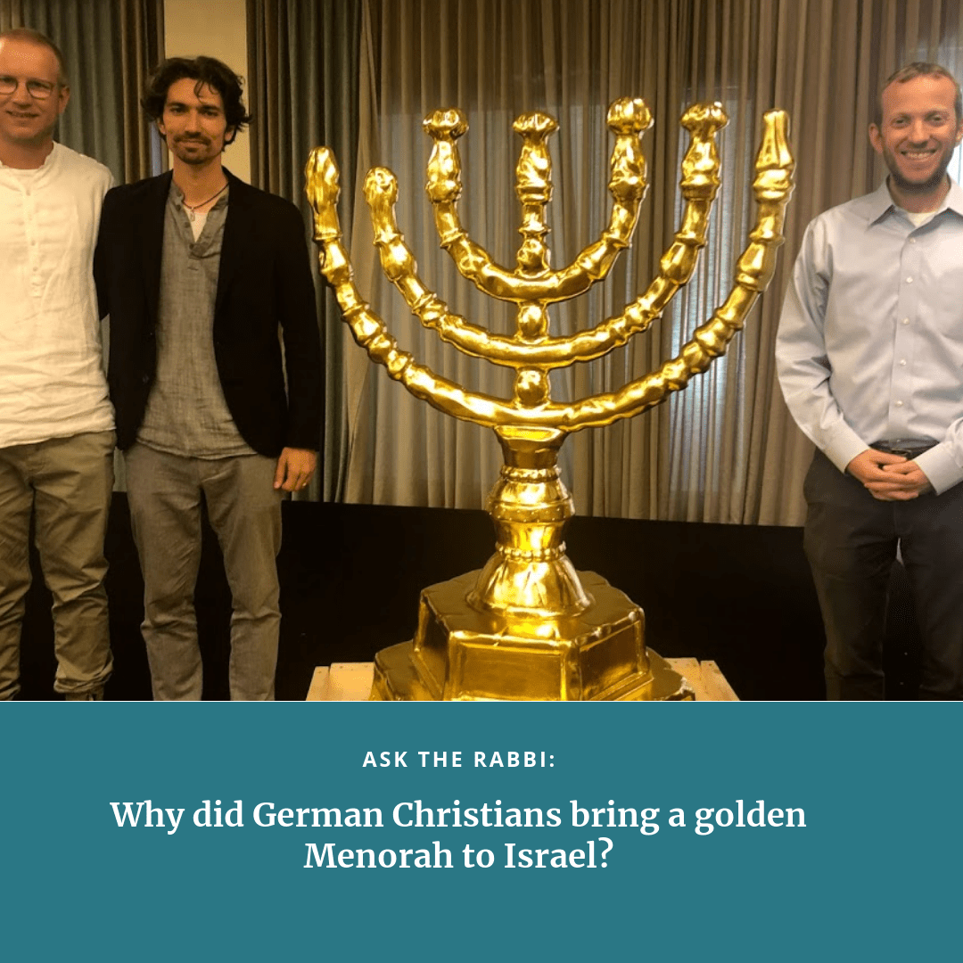 Ask the Rabbi: Why Did German Christians Bring a Golden Menorah to Israel?