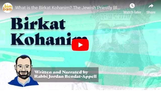 What is the Birkat Kohanim? The Jewish Priestly Blessing