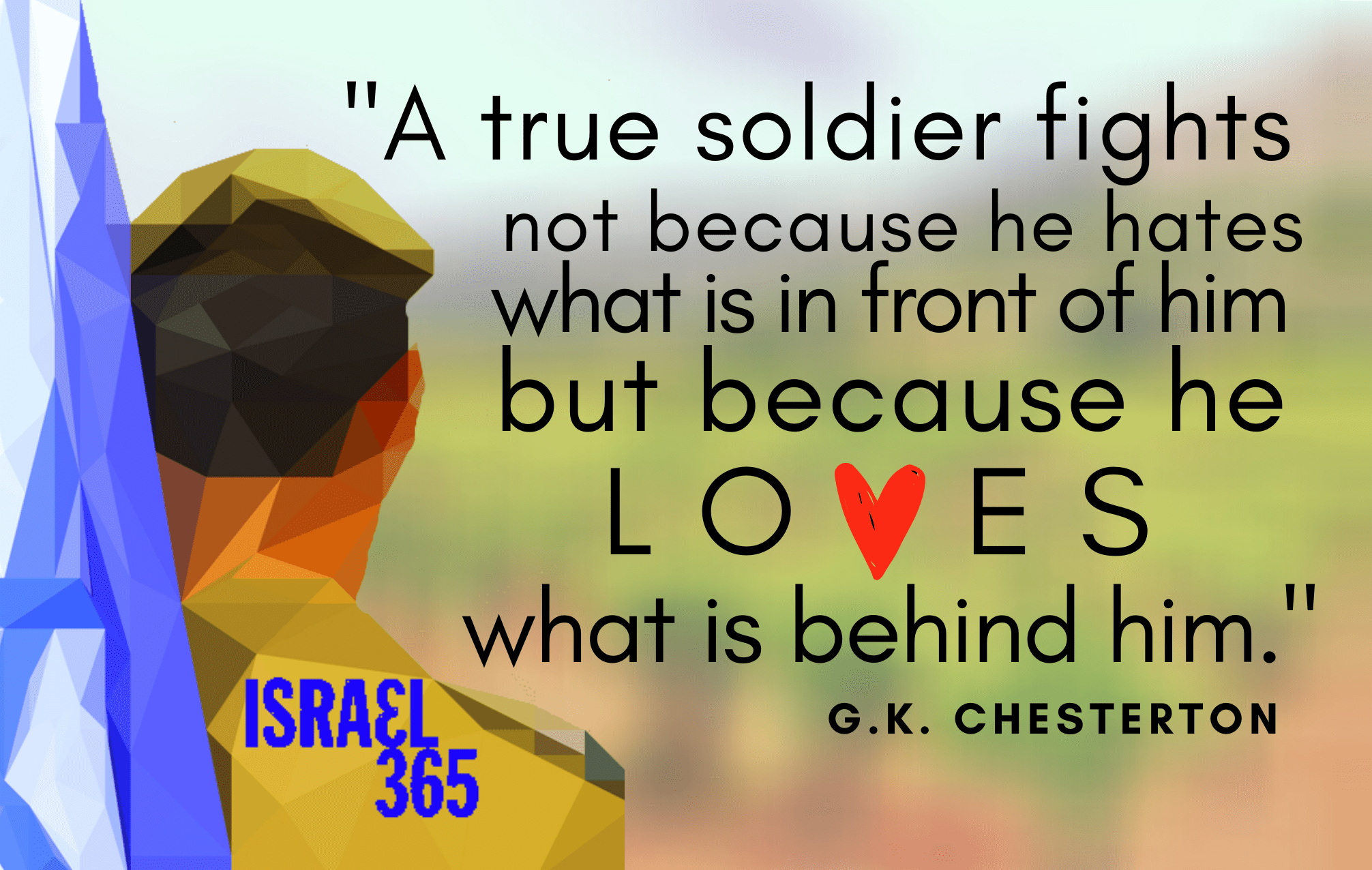 a-true-soldier-fights-not-because-he-hates-what-is-in-front-of-him,-but-because-he-loves-what-is-behind-him