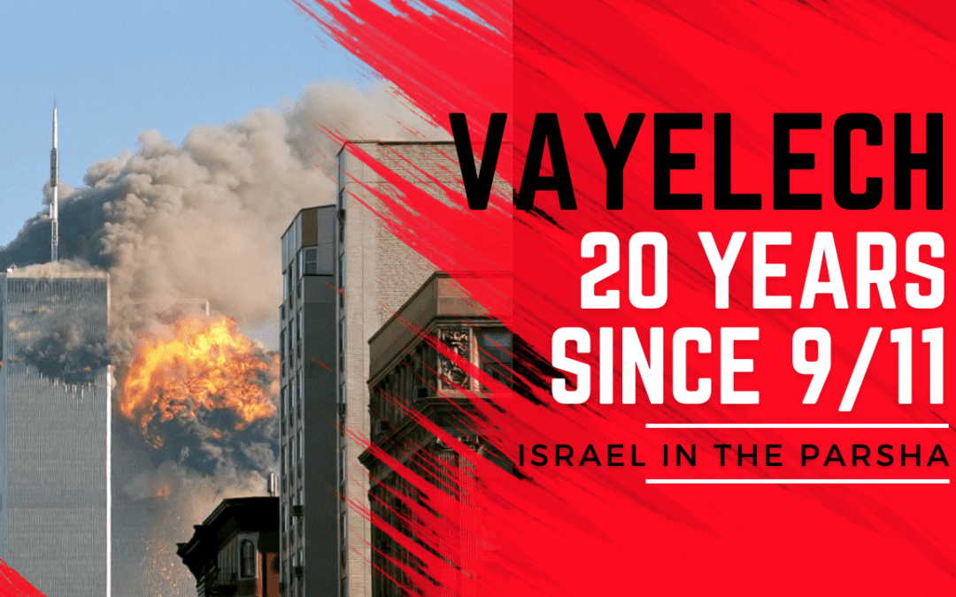 Vayelech | 20 Years Since 9/11 and the Essence of Repentance